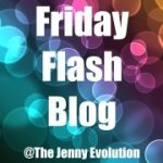 Firday Flash Blog - The Jenny Evolution