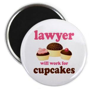 Lawyer - Will Work for Cupcakes Magnet