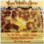Mama's Peach Cobbler | Life With Lorelai