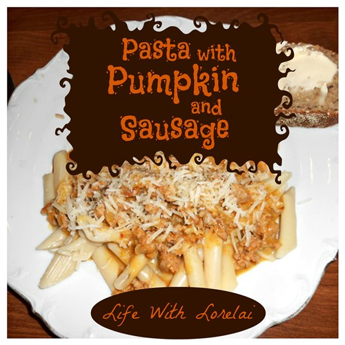 Pasta with Pumpkin and Sausage | Life With Lorelai