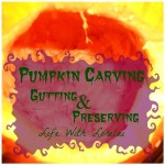 Pumpkin Carving - Gutting and Preserving |Life With Lorelai