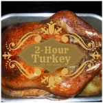 2-Hour Turkey for Thanksgiving - Life With Lorelai