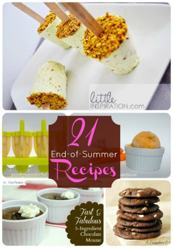 21 End-of-Summer Recipes - Life With Lorelai